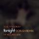 Soul-Ty feat. Dorush Tonight (Dorush Remix) [feat. Dorush]